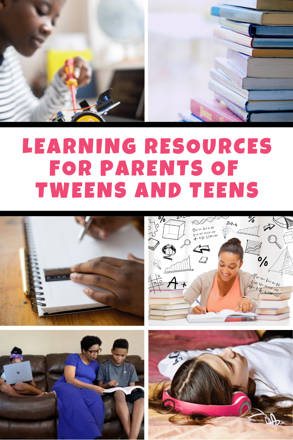 A comprehensive list of learning resources for parents of tweens and teens to reference for fun educational activities at home.