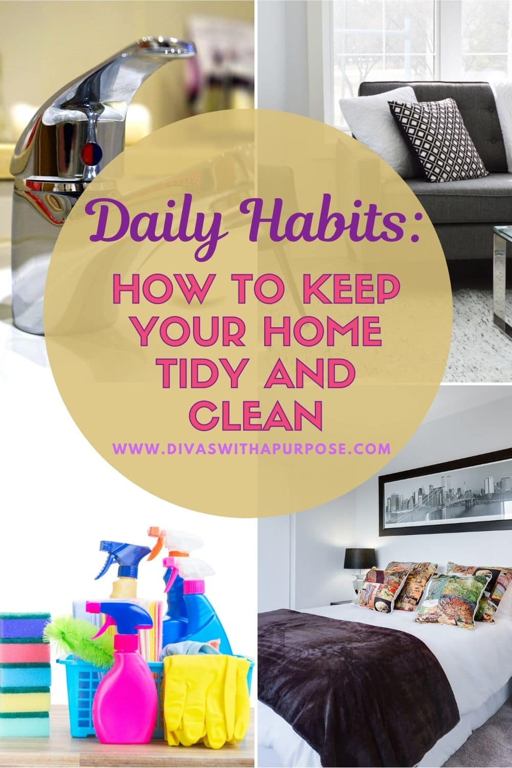 Guest Post: Daily Habits How to keep your home tidy and clean #dailyhabits #cleaningtips