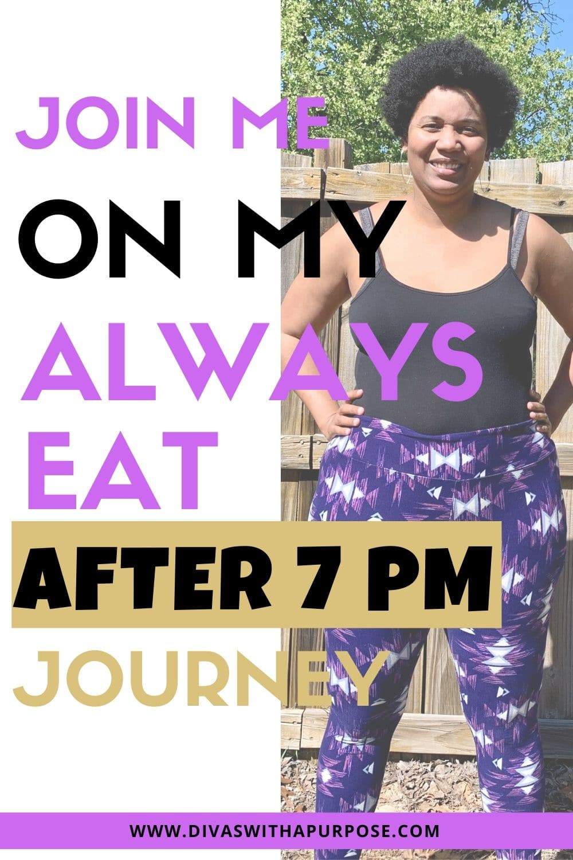 Join Me on My Always Eat After 7 PM Journey #AlwaysEatAfter7PM #AlwaysEatBook #BioTrust