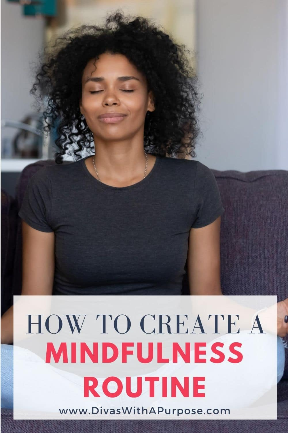 So how do you get into a daily mindfulness routine? To get started, choose a time to practice each day. The goal is to get into the habit of taking a few moments each day to focus your awareness on what is happening at that present moment. #mindfulness #selfcare