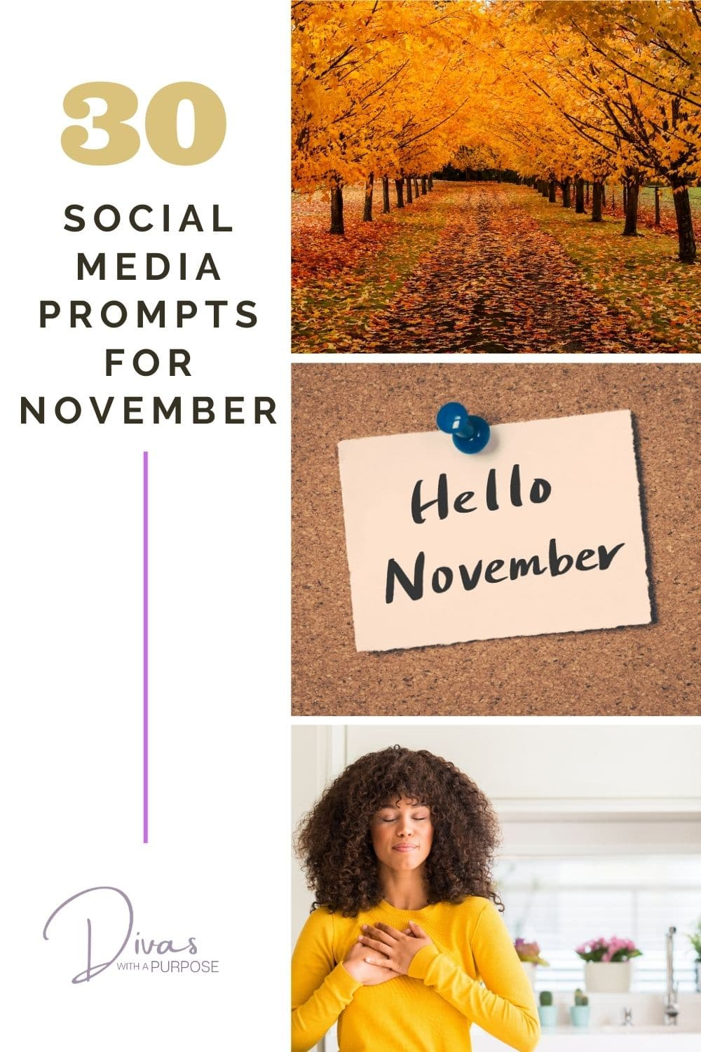 Here are 30 November Social Media Prompts to help you show up consistently and prepare your social media content calendar for the month.
