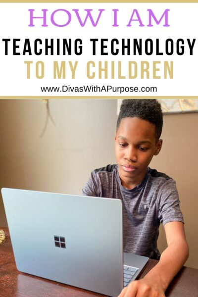 How I Am Teaching Technology to My Children (AD)